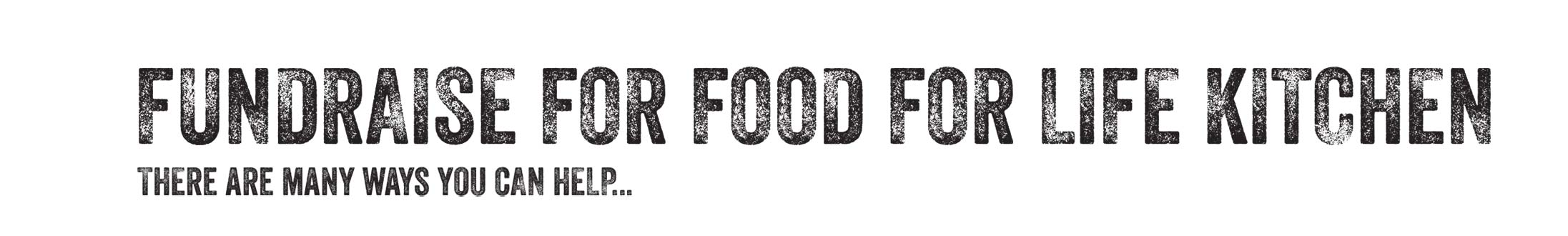 Fundraise for Food For Life Kitchen